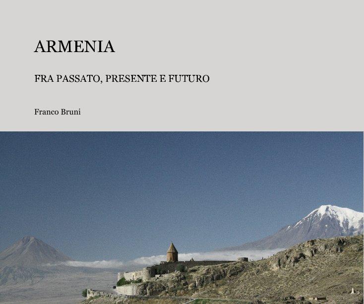 View ARMENIA by Franco Bruni