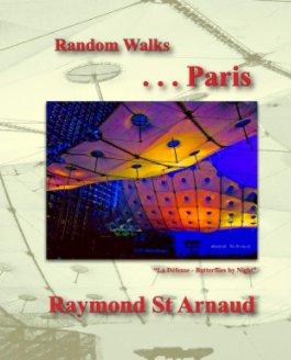 Random Walks, Paris - Arts & Photography Books photo book