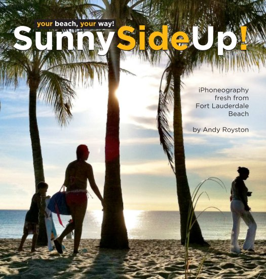 View Sunny Side Up! by Andy Royston