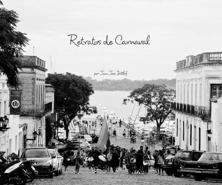 Ver Retratos de Carnaval por ©Juan Jose Dittlof