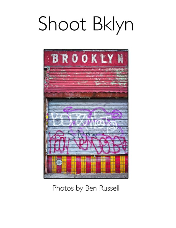 View Shoot Bklyn by Ben Russell