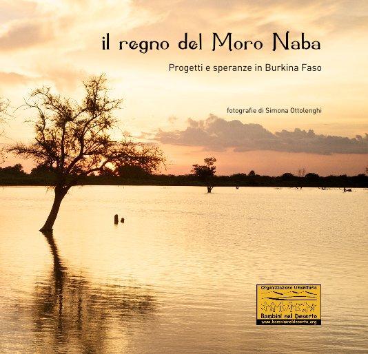 Bekijk il regno del Moro Naba op Simona Ottolenghi