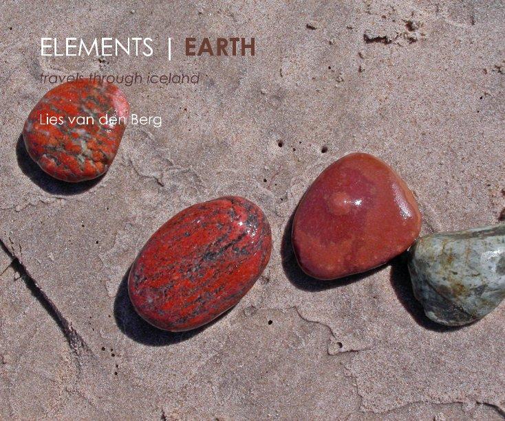 View ELEMENTS | EARTH by Lies van den Berg