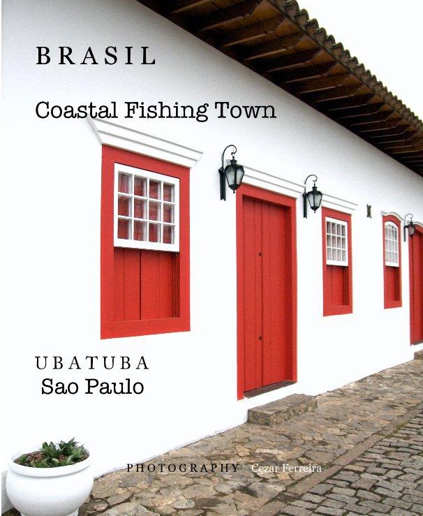 View Brasil by Cezar Ferreira