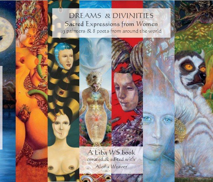 View Dreams & Divinities by Liba WS