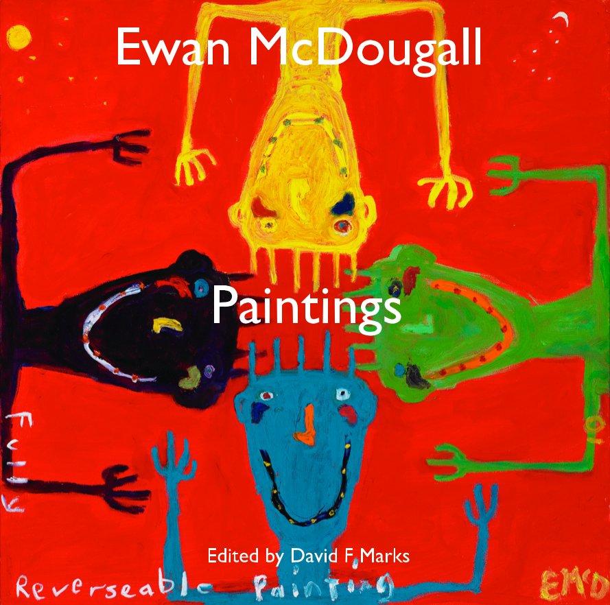 View Ewan McDougall Paintings by EWAN MCDOUGALL  (Ed D F Marks)