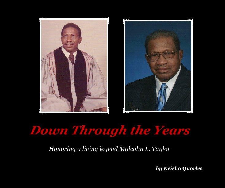 View Down Through the Years by Keisha Quarles