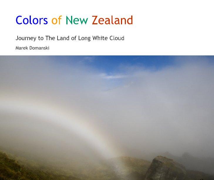 Ver Colors of New Zealand por Marek Domanski