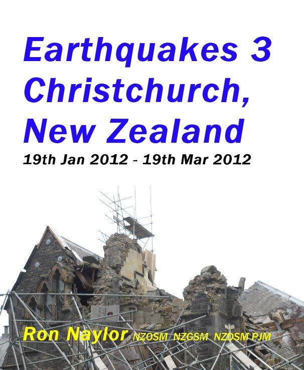 View Earthquakes 3 Christchurch, New Zealand 19th Jan 2012 - 19th Mar 2012 by Ron Naylor NZOSM NZGSM NZDSM PJM