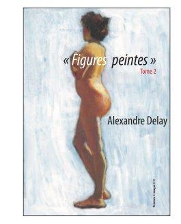 Figures peintes Tome 2 - Beaux-arts livre photo