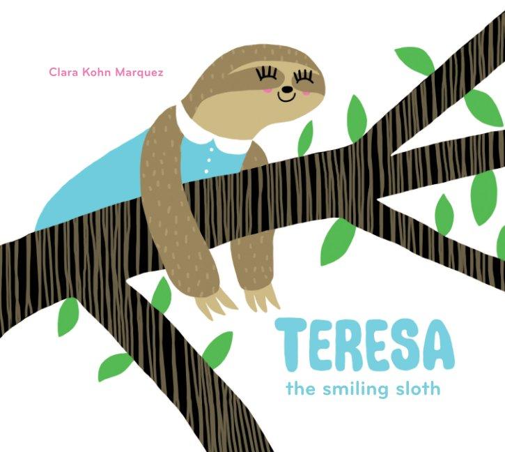 View TERESA the smiling sloth by Clara Kohn Marquez
