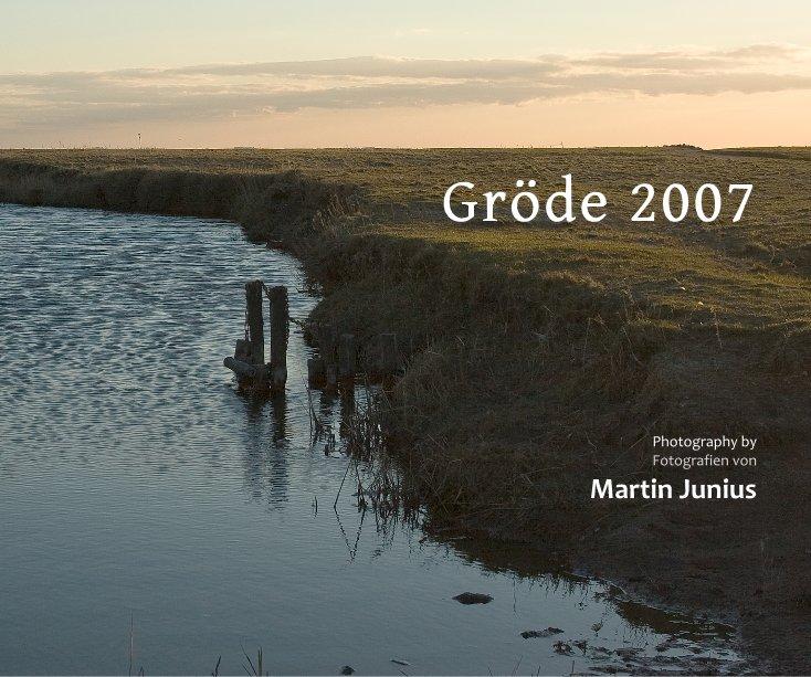 Gröde 2007 nach Martin Junius anzeigen