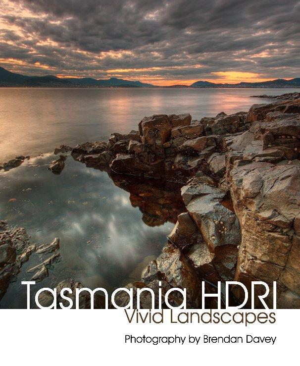 View Tasmania HDRI by Brendan Davey