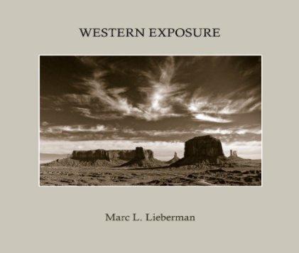 Western Exposure - Fine Art Photography photo book