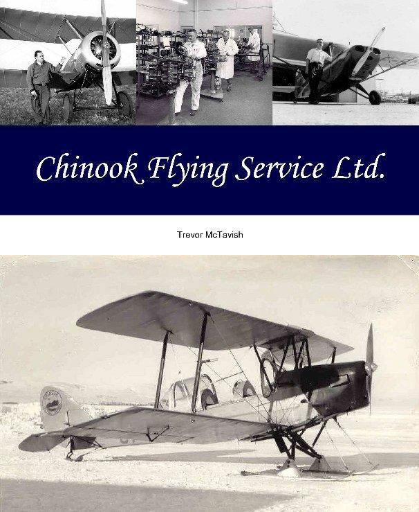 View Chinook Flying Service Ltd. by Trevor McTavish