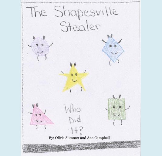 Ver The Shapesville Stealer por Olivia Summer and Ana Campbell