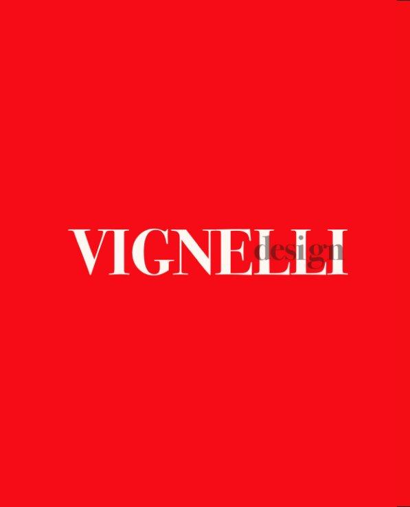 View Vignelli Design by Michael Gurau
