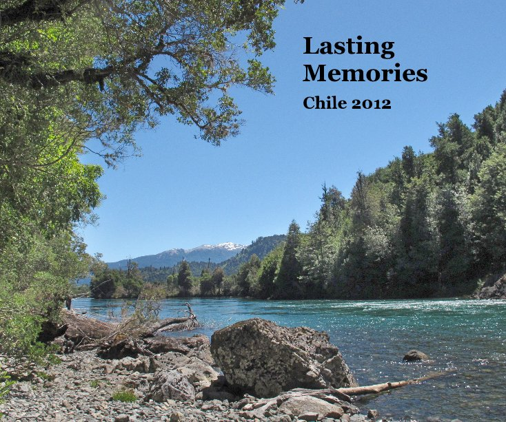 View Lasting Memories Chile 2012 by westerho