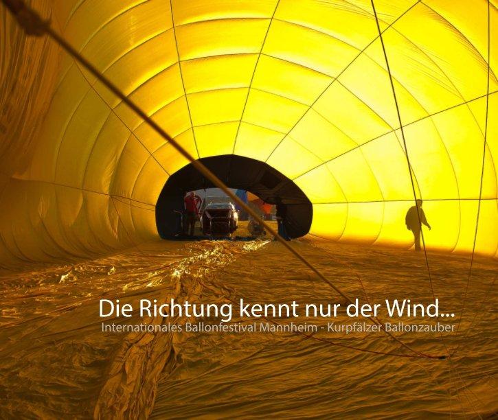 Die Richtung kennt nur der Wind... nach Rainer Grohmann anzeigen