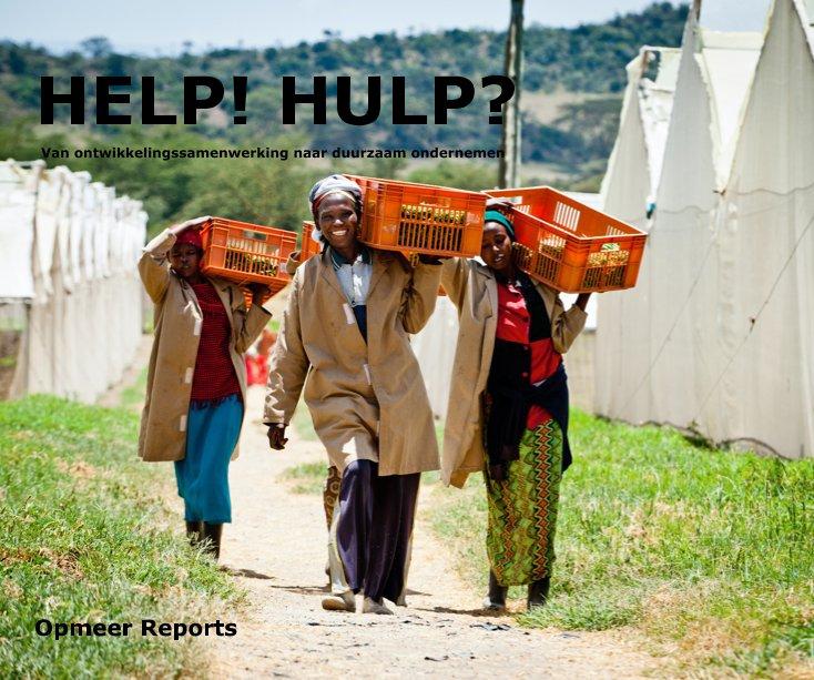 View ebook HELP! HULP? by Opmeer Reports