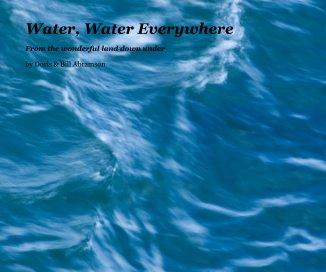 Water, Water Everywhere - Fine Art photo book