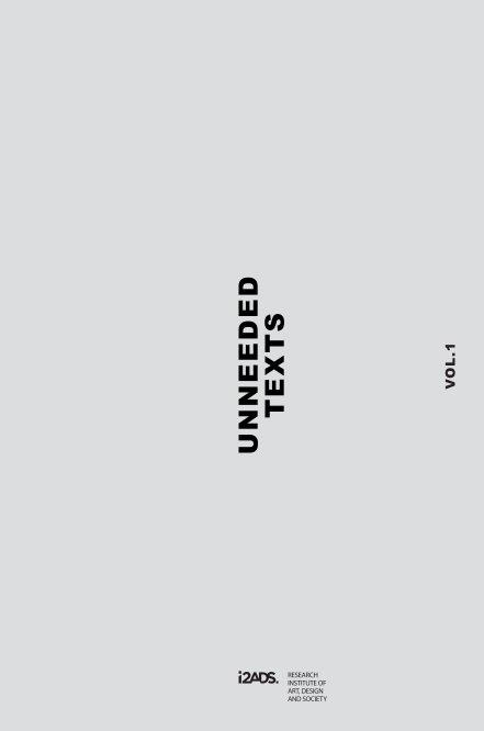 UNNEEDED TEXTS Vol.1 nach Miguel Leal and Fernando José Pereira (Eds.) anzeigen