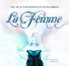 La Femme - Arts & Photography Books photo book