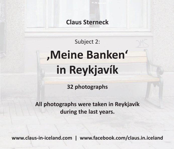 View Subject 2: 'Meine Banken' in Reykjavík by Claus Sterneck