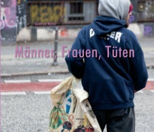 Männer, Frauen, Tüten - Arts & Photography Books photo book