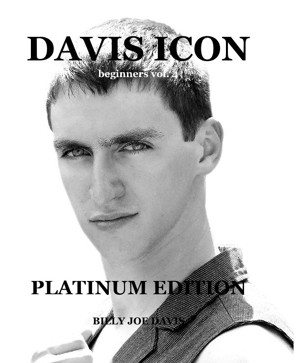 View DAVIS ICON beginners vol. 4 by BILLY JOE DAVIS