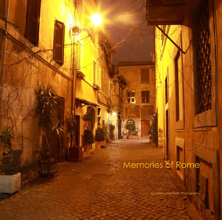 View Memories of Rome by Deirdre Hewitson Photography