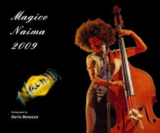 Magico Naima 2009 - Libri d'arte e fotografia fotolibro