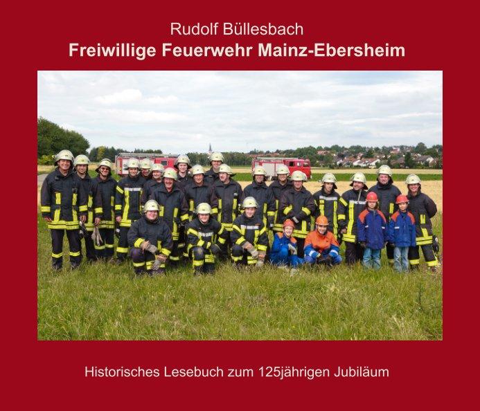 Freiwillige Feuerwehr Mainz-Ebersheim nach Rudolf Büllesbach anzeigen