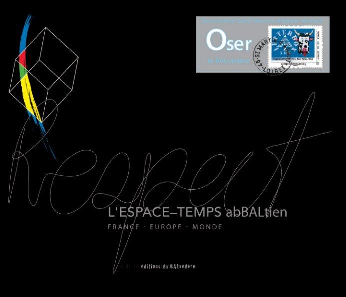 Ver ESPACE TEMPS abBALtien/COURRIER abBALtien por LAFEUILLE