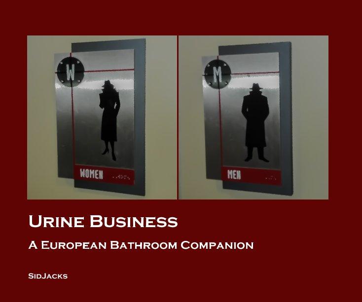 View Urine Business by SidJacks