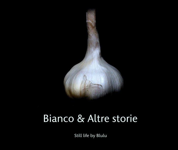 Visualizza Still life di blulu