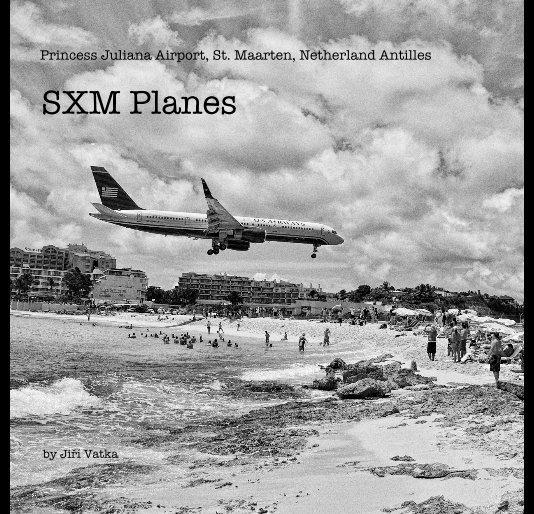 View SXM Planes by Jiří Vatka