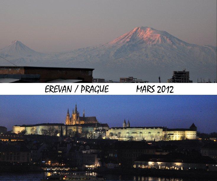 View EREVAN / PRAGUE MARS 2012 by lnrv