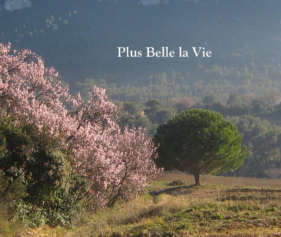 View Plus Belle la Vie by 0101