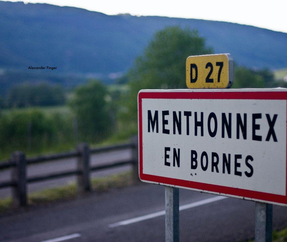 View Menthonnex-en-Bornes by Alexander Finger