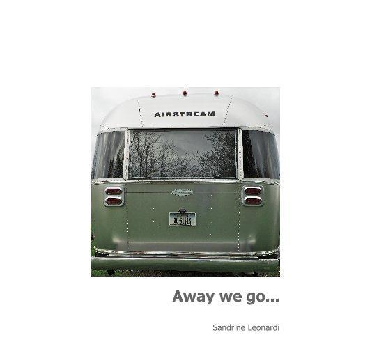 View Away we go ... by Sandrine Leonardi