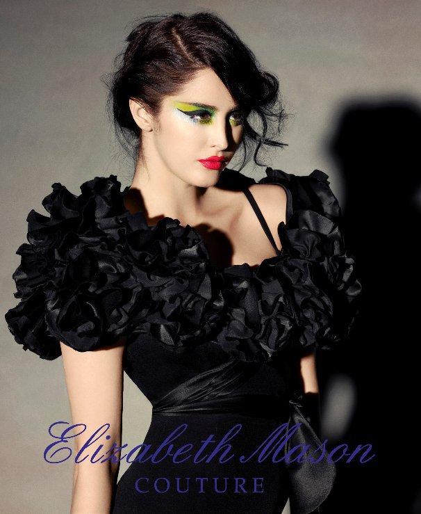 View Elizabeth Mason Couture Look Book by PrincessBag