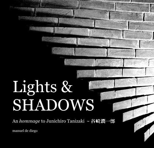 Ver Lights & SHADOWS por manuel de diego
