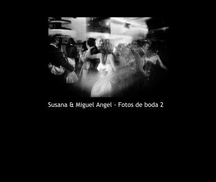 Susana & Miguel Angel - Fotos de boda 2 - Wedding photo book