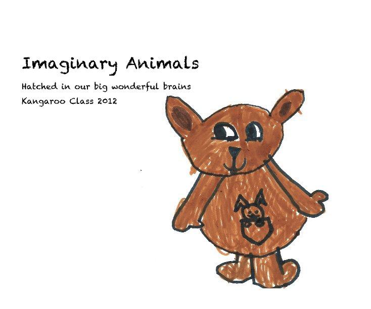 View Imaginary Animals by Kangaroo Class 2012
