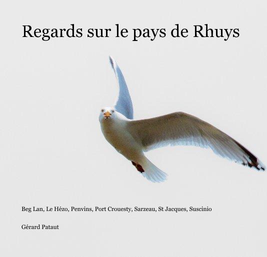 Bekijk Regards sur le pays de Rhuys op Gérard Pataut