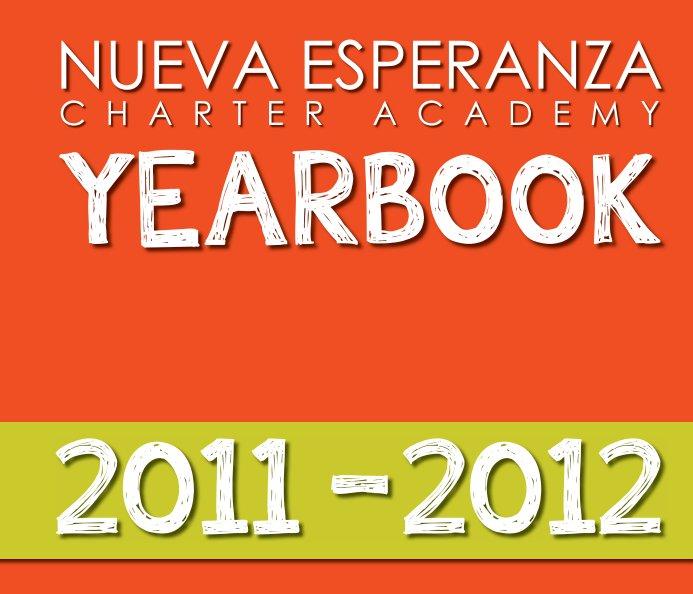 Ver Nueva Esperanza 2011-2012 Yearbook por NECA