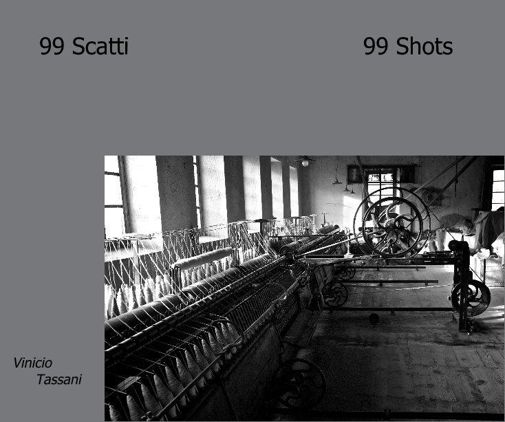 99 Scatti 99 Shots