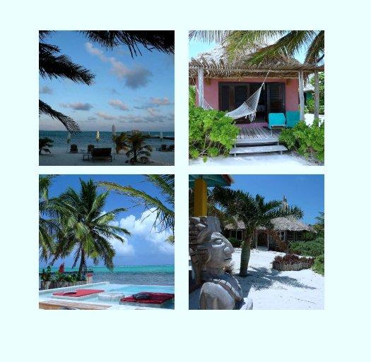 Ver Ambergris Caye, Belize por Lauren Pattison