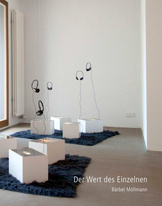 View Der Wert des Einzelnen by Bärbel Möllmann